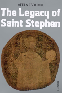 The legacy of Saint Stephen